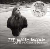 Vinile Love and the Death of Damnation White Buffalo