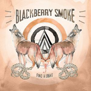 Find a Light - Vinile LP di Blackberry Smoke