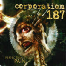 Perfection in Pain - CD Audio di Corporation 187