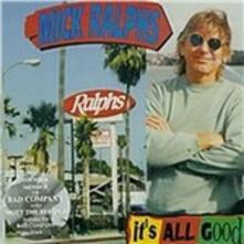 It's All Good - CD Audio di Mick Ralphs