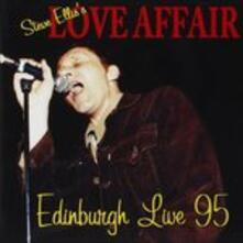 Edinburgh Live '95 - CD Audio di Steve Ellis,Love Affair