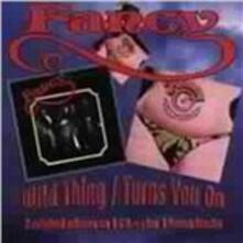 Wild Things - Turns you on - CD Audio di Fancy