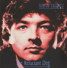 The Reluctant Dog - CD Audio di Steve Holley