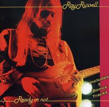 Ready or Not - CD Audio di Ray Russell