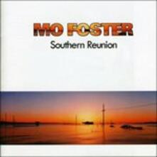 Southern Reunion - CD Audio di Mo Foster