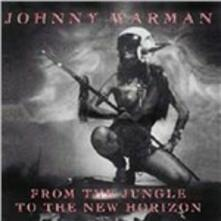 From the Jungle to the New Horizons - CD Audio di Johnny Warman