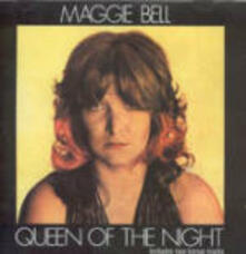 Queen of the Night - CD Audio di Maggie Bell