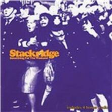 Something for the Weekend - CD Audio di Stackridge