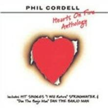 Hearts on Fire. Anthology - CD Audio di Phil Cordell