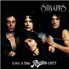 Live at the Rainbow 1977 - CD Audio di Strapps