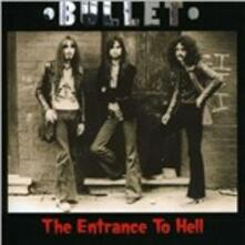 Entrance to Hell - CD Audio di Bullet