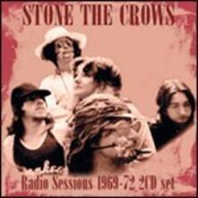 Radio Sessions 1969-1972 - CD Audio di Stone the Crows