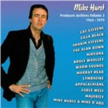 Producers Archives vol.3 1964-1979 - CD Audio di Mike Hurst