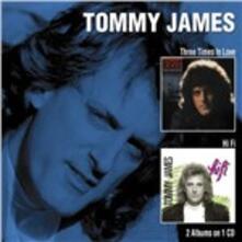 Three Times in Love - Hi-Fi - CD Audio di Tommy James