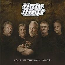 Lost in the Badlands - CD Audio di Ugly Guys