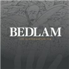 Live In Binghampton 1974 - CD Audio di Bedlam