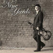 Nine Yards - CD Audio di Del Bromham