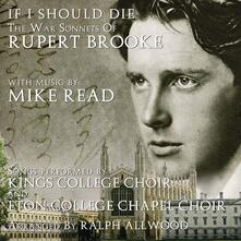 If I Should Die - CD Audio di King's College Choir