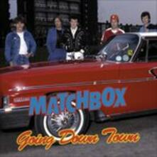 Going Down Town (Reissue) - CD Audio di Matchbox