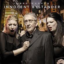 Innocent Bystanders - CD Audio di James Warren
