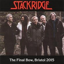 Final Bow Bristol 2015 - CD Audio di Stackridge
