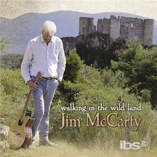 Walking in the Wild Land - CD Audio di James McCarty