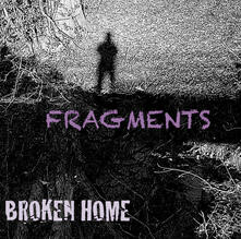 Fragments - CD Audio di Broken Home