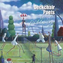 A Bit of Pottery - CD Audio di Deckchair Poets