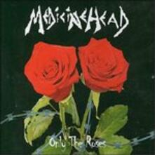 Only the Roses - CD Audio Singolo di Medicine Head