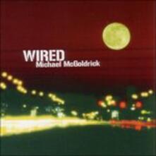 Wired - CD Audio di Michael McGoldrick