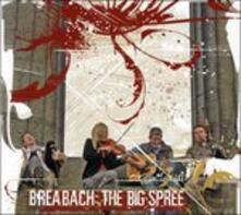 Big Spree - CD Audio di Breabach