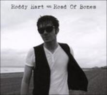 Road of Bones - CD Audio di Roddy Hart