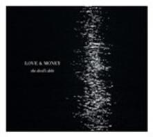 Devil's Debt - CD Audio di Love & Money