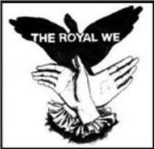 The Royal We - CD Audio di Royal We