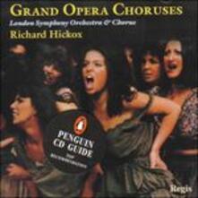 Grand Opera Choruses - CD Audio di London Symphony Orchestra