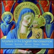 Masters of the English Renaissance - CD Audio di Christ Church Cathedral Choir Oxford