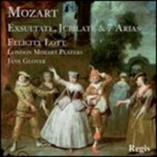 Exsultate Jubilate - 7 Arie - CD Audio di Wolfgang Amadeus Mozart,Felicity Lott,London Mozart Players,Jane Glover