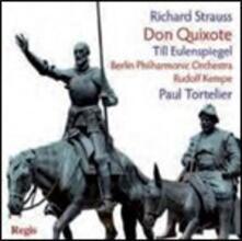 Don Quixote - Till Eulenspiegel - CD Audio di Richard Strauss,Berliner Philharmoniker,Paul Tortelier,Rudolf Kempe