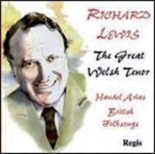 The Great Welsh Tenor - CD Audio di Georg Friedrich Händel,Richard Lewis