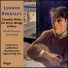 Musica da camera per fiati, archi e pianoforte - CD Audio di Lennox Berkeley