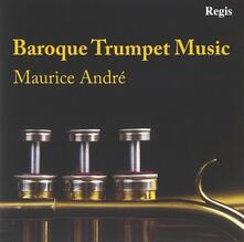 Baroque Trumpet Music - CD Audio di Maurice André