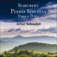 Sonate per Pianoforte D959 - D960 - CD Audio di Franz Schubert