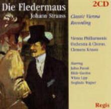 Il pipistrello (Die Fledermaus) - CD Audio di Johann Strauss,Wiener Philharmoniker,Hilde Güden,Anton Dermota,Wilma Lipp,Julius Patzak,Clemens Krauss
