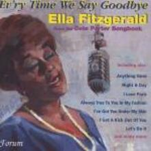 Ev'ry Time We Say Goodbye. From the Cole Porter Songbook - CD Audio di Ella Fitzgerald