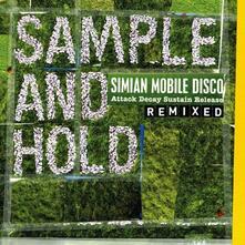 Sample & Hold Attack - Vinile LP di Simian Mobile Disco