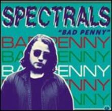 Bad Penny - CD Audio di Spectrals