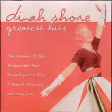 Greatest Hits - CD Audio di Dinah Shore