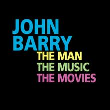 The Man, the Music and the Movies (Colonna Sonora) - CD Audio di John Barry