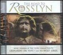 The Road to Rosslyn - CD Audio