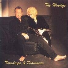Teardrops & Diamonds - CD Audio di Woodys